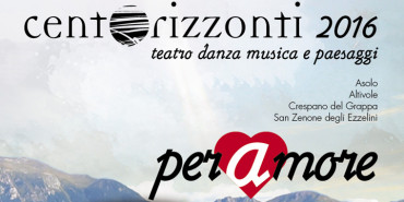 Centorizzonti 2016: TEATRI