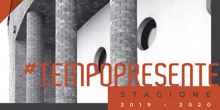 #TEMPOPRESENTE 2019-20